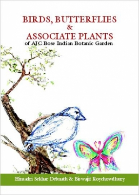 Birds, Butterflies and Associate Plants of Indian Botanic Garden