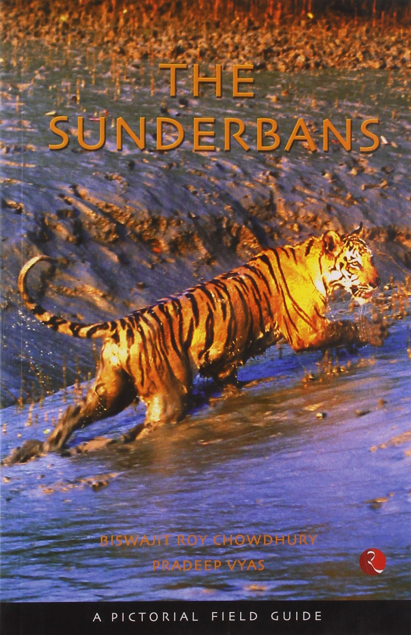The Sunderbans-a pictorial field guide